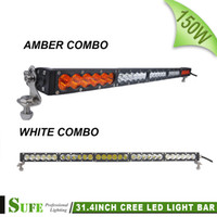 Wholesale Driving Light Led Amber - SUFE 31.4 inch 150W LED Light Bar Amber White Color For Offroad Trucks Tractor Boat SUV ATV 4WD Trailer Combo Beam Driving Light