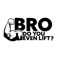 Rear Mirror car window lift - Cool Graphics Bro Do You Even Lift Weight Lifting Body Building Funny Car Stickers Car Styling Decoration JDM