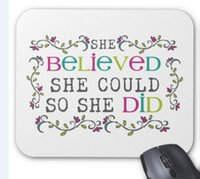 Wholesale Rectangular non slip natural rubber mouse mat she believed she could quote mouse pad computer accessories office mouse pad of gift