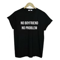 Wholesale Boyfriend Tee Shirt - Wholesale-New Women Tshirt NO BOYFRIEND NO PROBLEM Letters Print Cotton Casual Funny Shirt For Lady White Black Top Tee