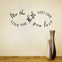 Wholesale Wall Quote Life - 9298 Live the Life You Live Quote Wall Stickers DIY Home Decorations Motivation Love Wall Decals for Family Rules
