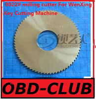 Wholesale Key Cutter Machine Blade - 2017 new good High speed steel saw blade -0022# milling cutter For WenXing Key Cutting Machine 100B,202,100A,100A1,100A2,100A3 locksmith