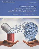 Wholesale Substance Abuse Information for School Counselors Social Workers Therapists and Counselors th Edition th Edition