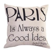 Wholesale Cushions Ideas - Wholesale- Linen Pillow Case PARIS IS ALWAYS A GOOD IDEA Leaning Cushion Throw Pillow Cover No Core Pillows Covers 43cm * 43 cm