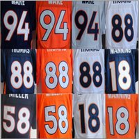 Wholesale Denver Football Jerseys - cheap 58 Miller jerseys 88 Thomas 94 Ware Denver 18 Manning men Elite sport Football Rugby Jerseys