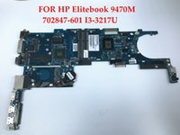 Wholesale motherboard for hp i3 - High quality laptop motherboard FOR HP Elitebook 9470M 702847-601 I3-3217U DDR3L 100% Fully tested