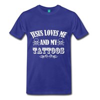 Wholesale love tattoos - 2017 Fashion Hot Sell Jesus Loves Me and My Tattoos Men's Premium T-Shirt 100% Cotton O-Neck T Shirt Casual Short Tops Tee