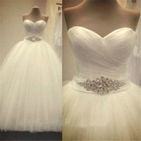 Wholesale White Ball Dress Sash - Cheap Crystal Sash Ball Gown Wedding Dresses 2017 Elegant Sweetheart White Ruched Tulle Plus Size Corset Bridal Gowns Custom Made