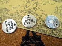 Wholesale Round Disc Charm - 60pcs Antique Silver Round Disc Never Never Give Up Charm Pendants 20mm