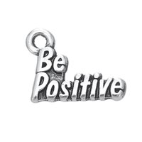 Wholesale Positive Side - Single-side Antique Silver Plated Engrave Letter Be Positive Charms For Encouragement Gift Jewelry