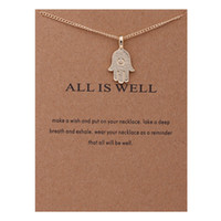 Wholesale American Wells - 2017 Fashion Dogeared Necklaces With Card Gold ALL IS WELL Hamsa hand charms Pendant necklace For women Jewelry Gift Wholesale