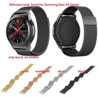 Wholesale Sam S3 - free ship.10pc. gear s3 classic milanese band. Milanese Watch Band for Sam sung gear s3 classic  frontier