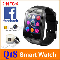 Wholesale Gsm High Quality - Q18 Smart Watch Bluetooth Wearable Curved Screen High Quality Support NFC SIM GSM Facebook camera For Android IOS Phone Wristwatch 20pcs