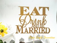 Vente en gros d'or Glitter Eat Drink Be Married Wedding Cake Toppers Party Favors personnalisé Mariage Cake Décorations