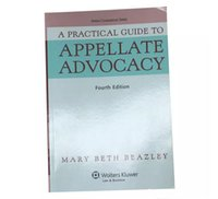 Wholesale A Practical Guide to Appellate Advocacy th Edition
