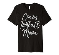 Wholesale Funny Vintage Shirts - Crazy Football Mom Shirt Funny Vintage Proud Mother Tee Summer Casual Man T Shirt Good Quality Top Tee Tops O-Neck Shirts