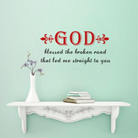 Wholesale Wall Decals Roads - Christian Quotes God Blessed the Broken Road Wall Sticker Decorative Vinyl Home Decor