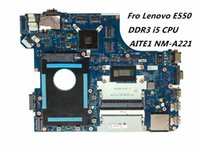 Wholesale Ddr3 Cpu - High Quality Laptop Motherboard For Lenovo E550 AITE1 NM-A221 i5 CPU DDR3 100% Fully Tested Testing Video Support