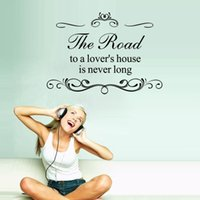 Wholesale animal house wallpaper - AW9077 The Road To A Lover's House Is Never Long English Word Quote Wall Decals Home Decoration Wallpaper Removable Wall Sticker