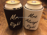 Atacado-cerveja lata pode Cooler Manga Titular casamento favor Mr. Right Mrs. Always Right