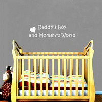 Wholesale Baby Boy Wall Decor - Daddys Boy or Girl Mommys World Love Quote Wall Decal Sticker Art Mural for Baby Room Decor