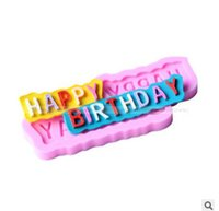 Wholesale Happy Birthday Mold - 3D Happy Birthday Silicone Fondant Mold Cake Chocolate Sugarcraft Cutter Mould DIY Handmade Kitchen Baking Tools Liquid Silicone Mold 461