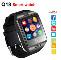 Wholesale Smart Watch Q18 wireless smart wristbands NFC Remote camera SIM Card Passometer for ios android samsung htc lg smart watches facebook