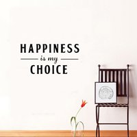 Wholesale Choice Decor - Happiness is My Choice Quote Decorative Vinyl Art Wall Stickers for Room Decor Various colors are Available