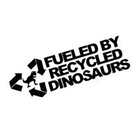 Wholesale Recycle Cars - Fueled By Recycled Dinosaurs Sticker Car Styling Funny Race Jdm Petrol Drift Vinyl Graphics Decals JDM