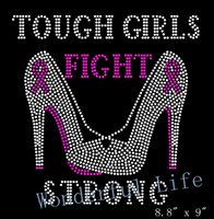 Envío gratis Tough Girls Fight Strong Heels Stiletto Cancer Conciencia caliente arreglo Rhinestone Transferencia de Diseño Motivo