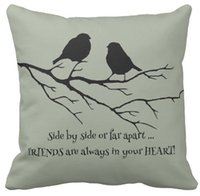 Wholesale Friend Quotes - Throw Pillow Case, Friends Always in Your Heart Friendship Bird Quote Square Sofa and Car Cushions Cover (16inch,18inch,20inch)