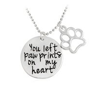 """Wholesale Love Cat Necklace - Hot Pet Lover Cat Dog"""" you left paw prints on """" Pet Paw Print Tag Jewelry Sunshine Love Letter For Dog Lover Necklace Pendant xl743"""