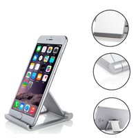 Wholesale Aluminum Tablet Pc Stand - Universal Aluminum Metal Phone Stand Holder for iPhone 7 Samsung HUAWEI XIAOMI LG Smartphone iPad Tablet PC Opp Bag