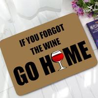Wholesale welcome doormat - Humorous Funny Doormat Saying Quotes If You Forgot The Wine Go Home Welcome Door Mat Rugs Non-slip Kitchen Rugs Christmas Gift
