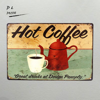 Wholesale Plaque Designs - DL- Hot Coffee great drinks at Design panoply wall sticker retro style metal decoration wall Plaque