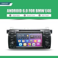 Wholesale Wifi Radio For Cars - Android 6.0 Car DVD For BMW E46 car multimedia android Radio Stereo GPS Navigation Quad Core Bluetooth WIFI Radio EW801P6QH