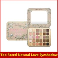 Wholesale New Too Faced eyeshadow palettes Natural Love Eye Shadow Collection colors eyeshadow palette