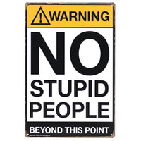 Wholesale Rustic Antique Decor - Warning no stupid people beyond this point Retro rustic tin metal sign Wall Decor Vintage Tin Poster Cafe Shop Bar home decor