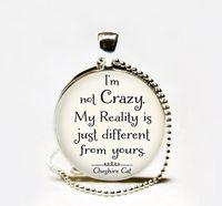 Wholesale Cheshire Cat Necklaces - I'm not Crazy Cheshire Cat quote pendant necklace,Wonderland necklace,Alice in Wonderland quote necklace