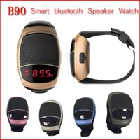 Wholesale Photo Call - B90 Bluetooth Speaker Smart Watch Smartwatch SIM Cell Phone Watches Selfie Photo Multi-function Smartwatch Wrisbrand with Package