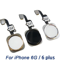 Wholesale Iphone Cable Key - Home Button Flex Cable for iPhone 6G 6Plus , grage A+ Home key with Flex Ribbon Assembly