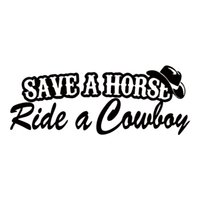 Wholesale Funny Countries - Save A Horse Ride A Cowboy Funny Country Vinyl Decal Car Styling Sticker Bumper Car Truck Window Graphics JDM