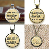Wholesale Necklace Beat - 10pcs Great Gatsby end quote So we beat on... Literary Necklace Glass Photo Necklace keyring bookmark cufflink earring bracelet