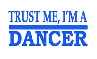 Commercio all'ingrosso di New Hot Trust Me Dancer grafica astratta Art Sticker per finestra di camion Truck Bumper Porta Vinyl Decal Balletto Tap scarpe Dance Strive