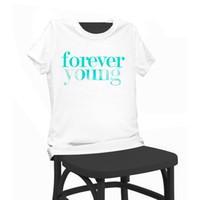 Donne Lady Girl Forever Young Print T-shirt di bellezza T-shirt divertenti T-shirt a manica corta T-Shirt Tops T-shirt donna estate