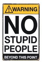 Wholesale point coffee - Warning No Stupid people beyond this point Vintage Home Decor Bar Pub Hotel Restaurant Coffee Shop home Decorative Metal Retro Tin Sign