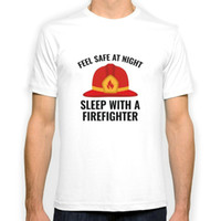 Wholesale Firefighter T Shirts - Sleep With A Firefighter New Fashion Man T-Shirt Cotton O Neck Mens Short Sleeve Mens tshirt Male Tops Tees Wholesale