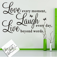 Wholesale Live Moment Laugh - Live Every Moment, Laugh Every Day, Love Beyond Words Life Vinyl Wall Stickers Quotes for Home Decor Free shipping