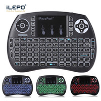 Wholesale quality wireless keyboard - iPazzPort Mini i8 Wireless Keyboard 2.4G Air Mouse Keypads Backlit 3 colors Remote Control Best Quality Touchpad for Android TV Boxes