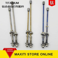 Wholesale Titanium bicycle skewer quick release MM MM MM
